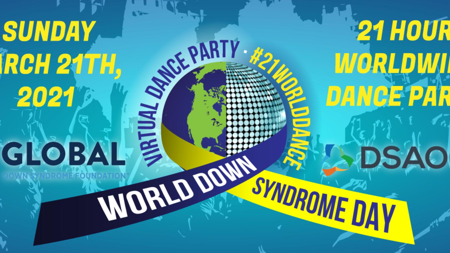 #21WorldDance – World Down Syndrome Day 2021 virtual celebration